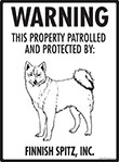 Finnish Spitz! Property Patrolled Sign - 9