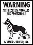 German Shepherd! Property Patrolled Sign - 9