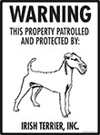 Irish Terrier! Property Patrolled Sign - 9
