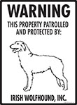 Irish Wolfhound! Property Patrolled Sign - 9