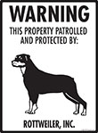 Rottweiler! Property Patrolled Sign - 9
