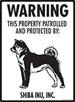 Shiba Inu! Property Patrolled Sign - 9