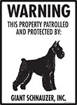 Giant Schnauzer! Property Patrolled Sign - 9