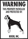 Boxer (Natural Ears) Property Patrolled Sign - 9