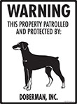Doberman! Property Patrolled Sign - 9