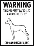 German Pinscher! Property Patrolled Sign - 9