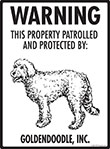 Goldendoodle! Property Patrolled Sign - 9