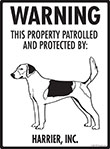 Harrier! Property Patrolled Sign - 9