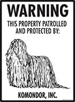 Komondor! Property Patrolled Sign - 9