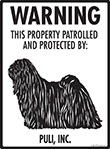 Puli! Property Patrolled Sign - 9