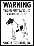 Smooth Fox Terrier! Property Patrolled Sign - 9