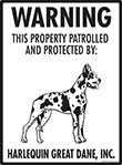 Harlequin Great Dane! Property Patrolled Sign - 9