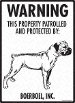 Boerboel! Property Patrolled Sign - 9