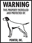 Pointer! Property Patrolled Sign - 9