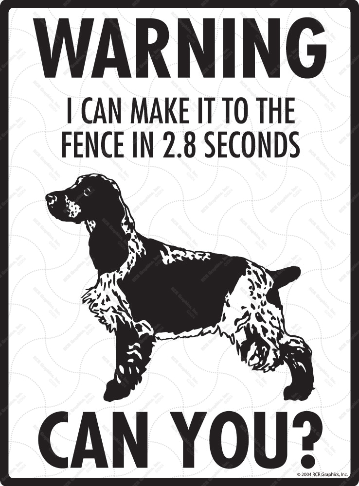 Warning! English Cocker Spaniel Fence Signs - 9