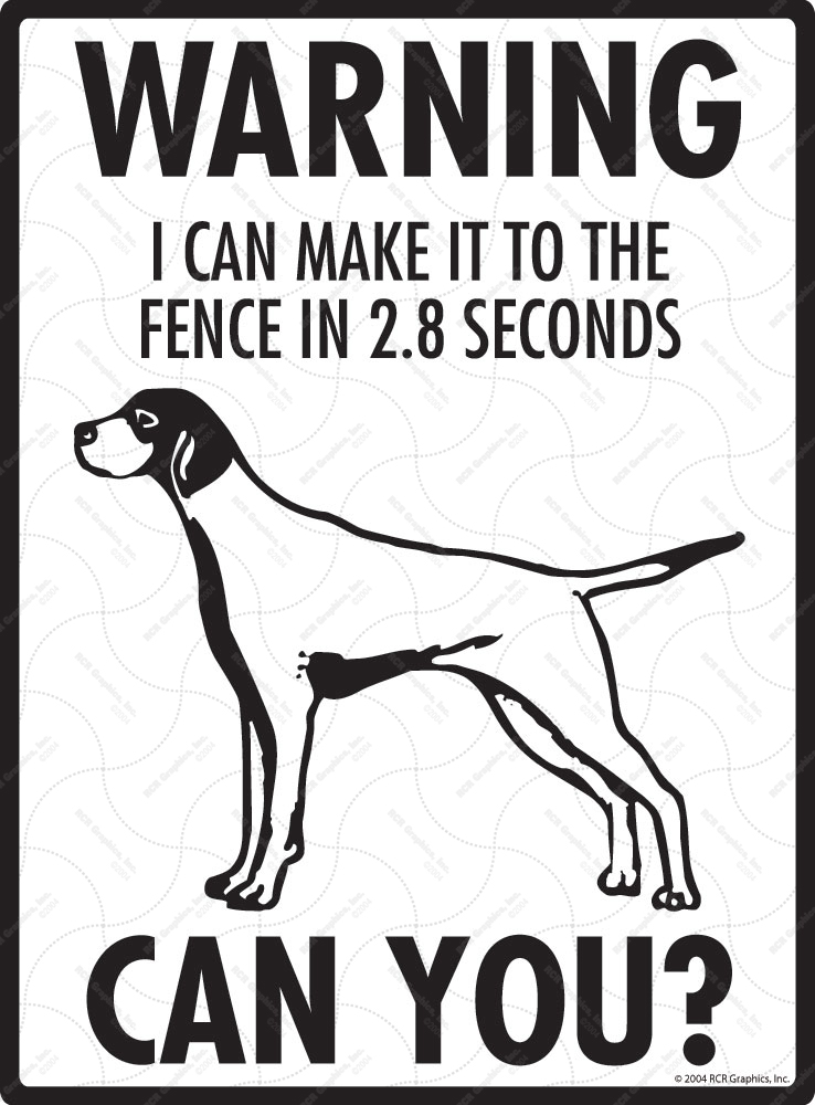 Warning! English Pointer Fence Signs - 9