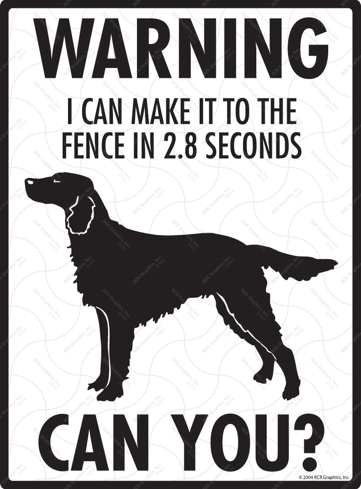 Warning! Irish Setter Fence Signs - 9