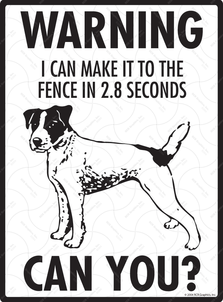 Warning! Jack Russell Terrier Fence Signs - 9