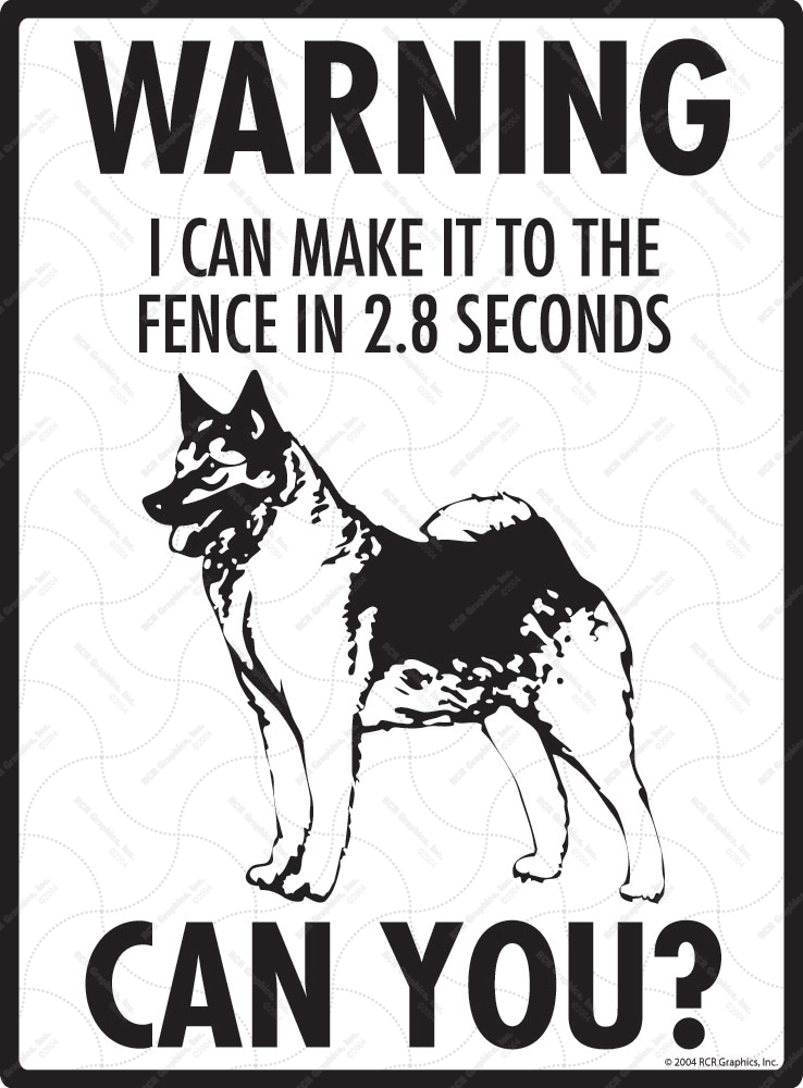 Warning! Norwegian Elkhound Fence Sign - 9