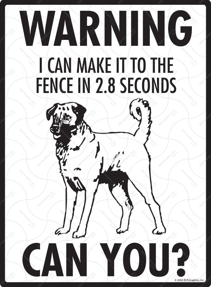 Warning! Anatolian Shepherd Fence Signs - 9
