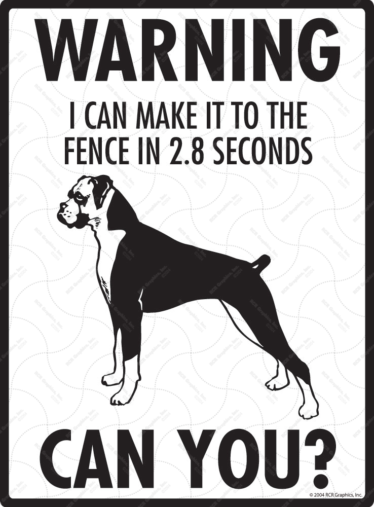 Warning! Boxer (Natural Ears) Fence Signs - 9