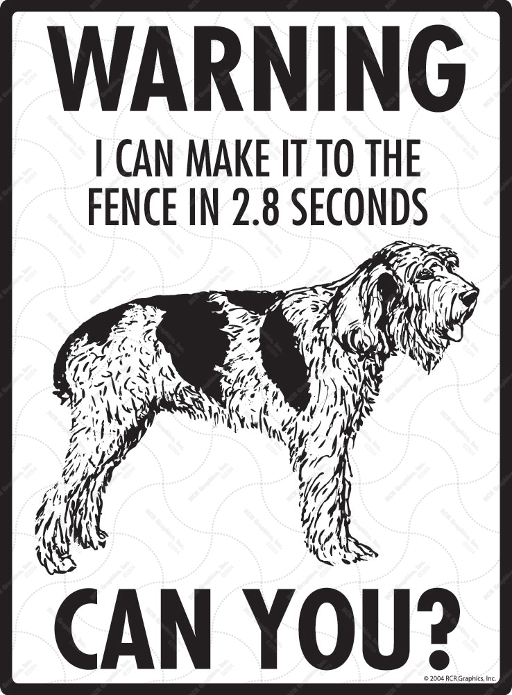 Warning! Spinone Italiano Fence Signs - 9
