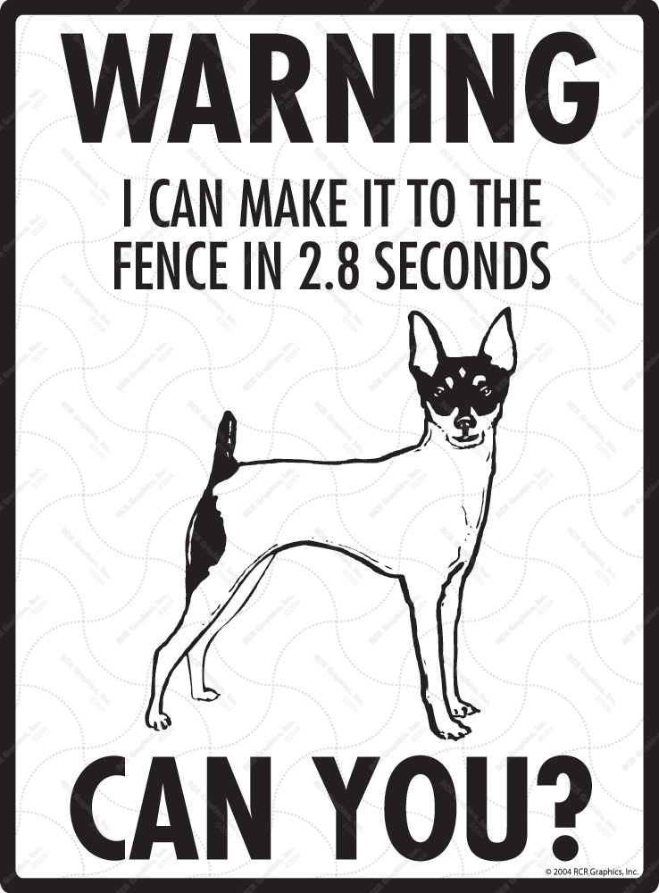 Warning! Toy Fox Terrier Fence Signs - 9