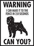 Warning! Affenpinscher Fence Signs - 9