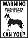 Warning! American Staffordshire Terrier Fence Signs