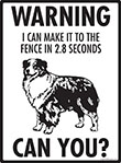 Warning! Australian Shepherd Fence Signs - 9