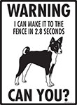 Warning! Basenji Fence Signs - 9
