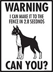 Warning! Boxer Fence Signs - 9