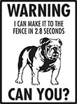 Warning! Bulldog Fence Signs - 9