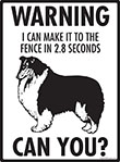 Warning! Collie Fence Signs - 9