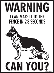 Warning! German Shepherd Fence Signs - 9