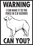 Warning! Kuvasz Fence Signs - 9