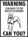 Warning! Pit Bull Terrier Fence Signs - 9