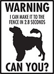 Warning! Portuguese Water Dog Fence Signs - 9