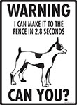 Warning! Rat Terrier Fence Signs - 9