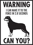 Warning! Rottweiler Fence Signs - 9