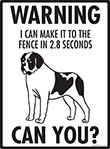 Warning! Saint Bernard Fence Signs - 9