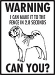 Warning! Shar Pei Fence Signs - 9