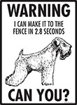 Warning! Wheaten Terrier Fence Signs - 9