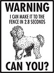 Warning! Labradoodle Fence Signs - 9