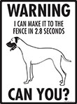 Warning! Great Dane Fence Signs - 9