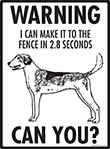 Warning! American Foxhound Fence Signs - 9