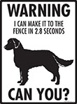 Warning! American Water Spaniel Fence Signs - 9