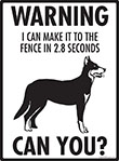 Warning! Beauceron Fence Signs - 9