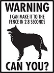 Warning! Belgian Sheepdog Fence Signs - 9