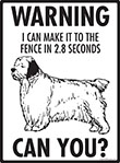 Warning! Clumber Spaniel Fence Signs - 9